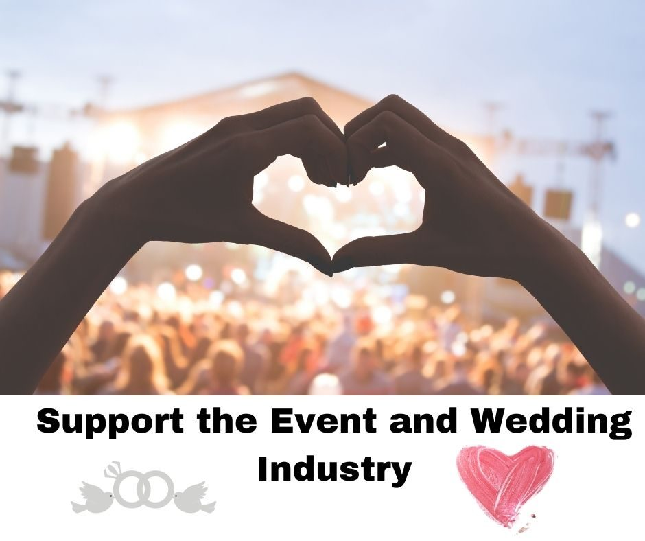 Please-Support-the-Event-and-Wedding-Industry.jpg