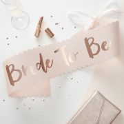 Team Bride - Bride to Be Sash - Rose Gold